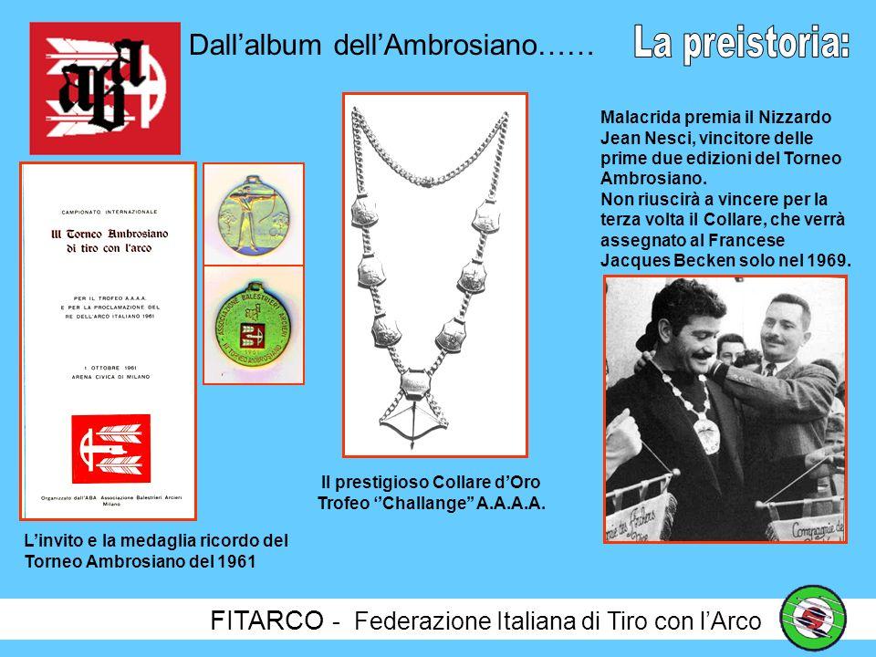 Il prestigioso Collare d'Oro Trofeo ''Challange'' A.A.A.A.