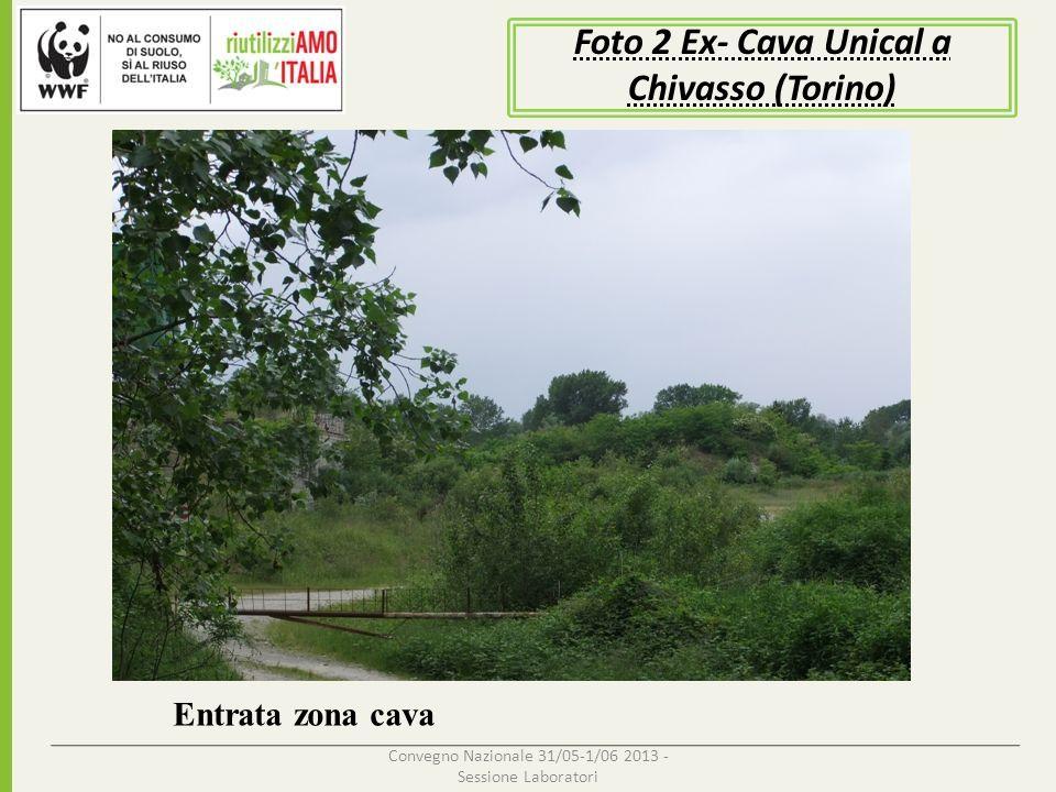 Foto 2 Ex- Cava Unical a Chivasso (Torino)