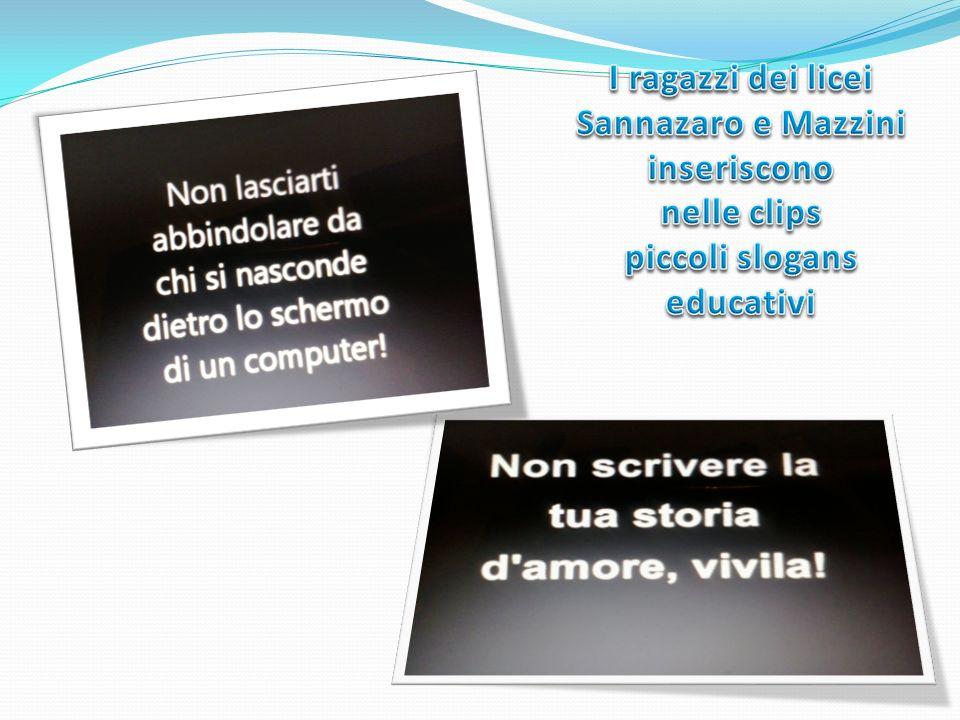 I ragazzi dei licei Sannazaro e Mazzini inseriscono nelle clips piccoli slogans educativi
