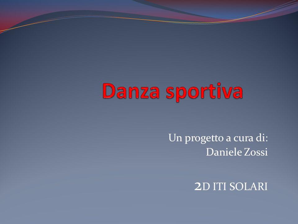 Un progetto a cura di: Daniele Zossi 2D ITI SOLARI