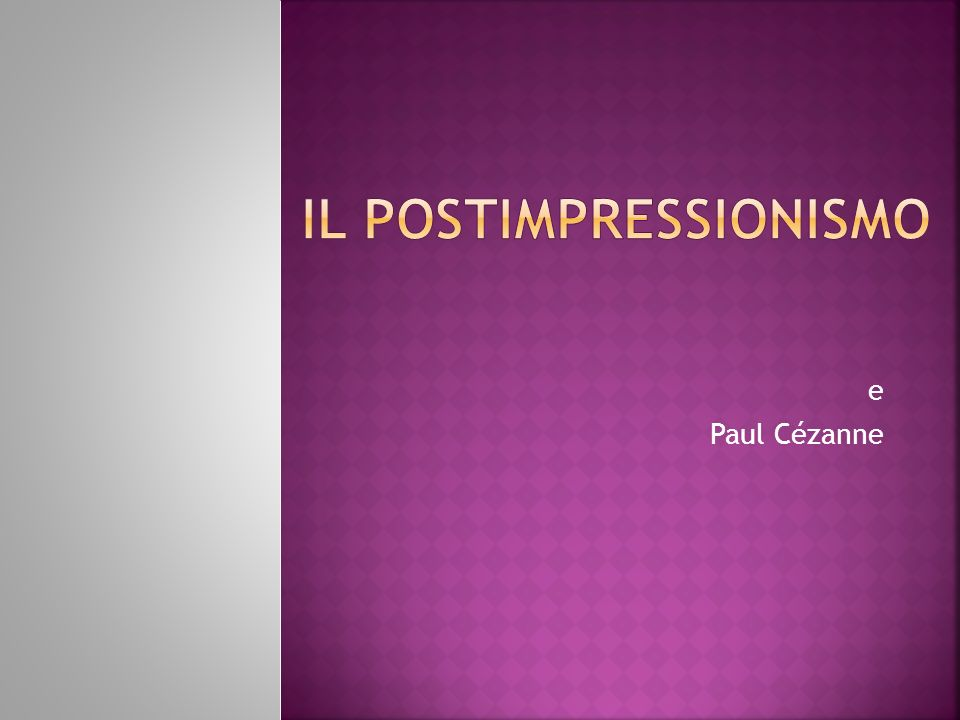 Il Postimpressionismo
