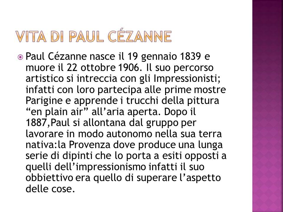 Vita DI PAUL CéZANNE