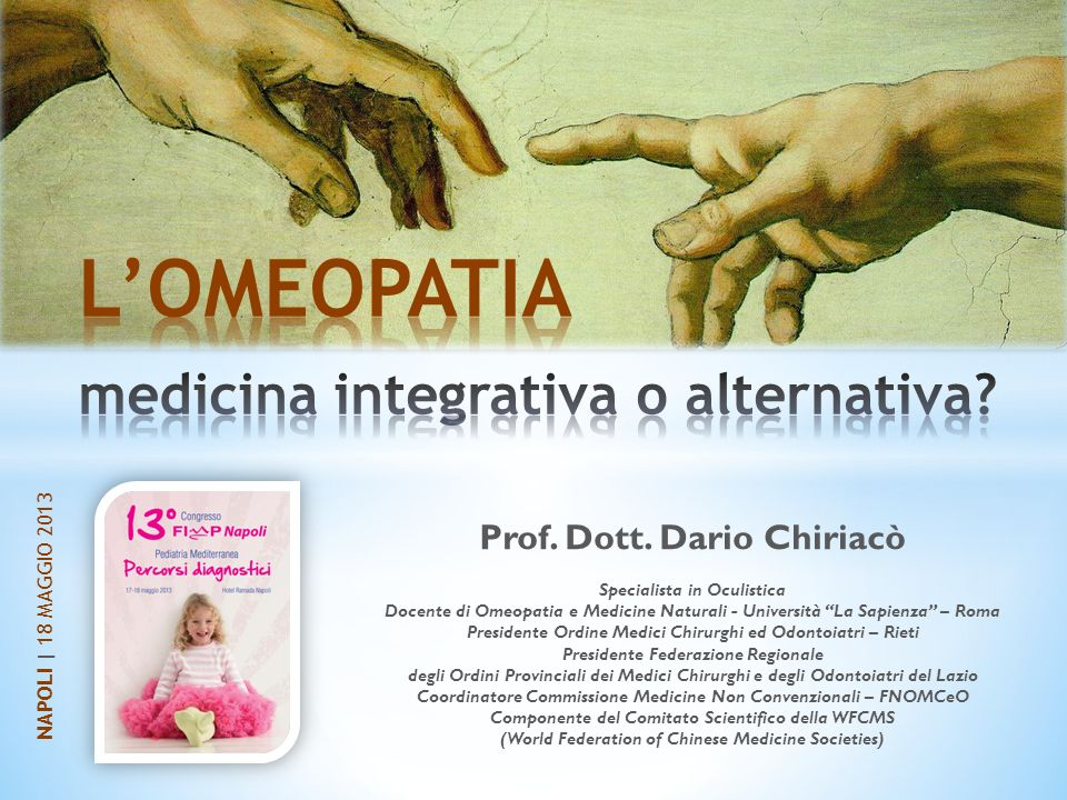 L'OMEOPATIA medicina integrativa o alternativa