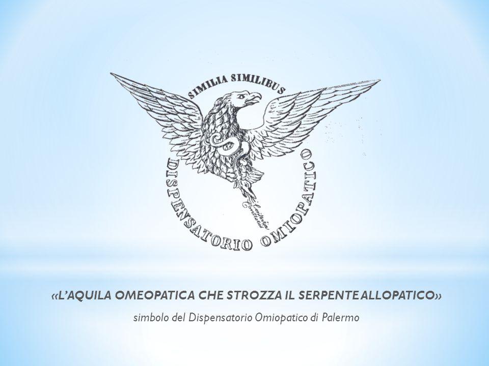 «L'AQUILA OMEOPATICA CHE STROZZA IL SERPENTE ALLOPATICO»