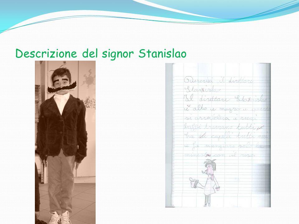 Descrizione del signor Stanislao