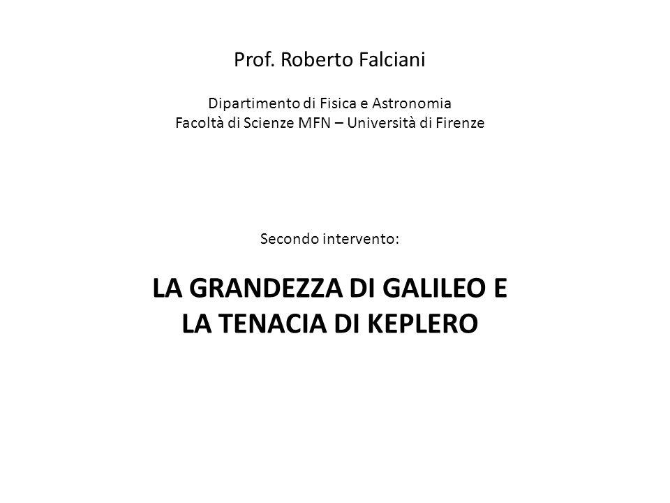 LA GRANDEZZA DI GALILEO E