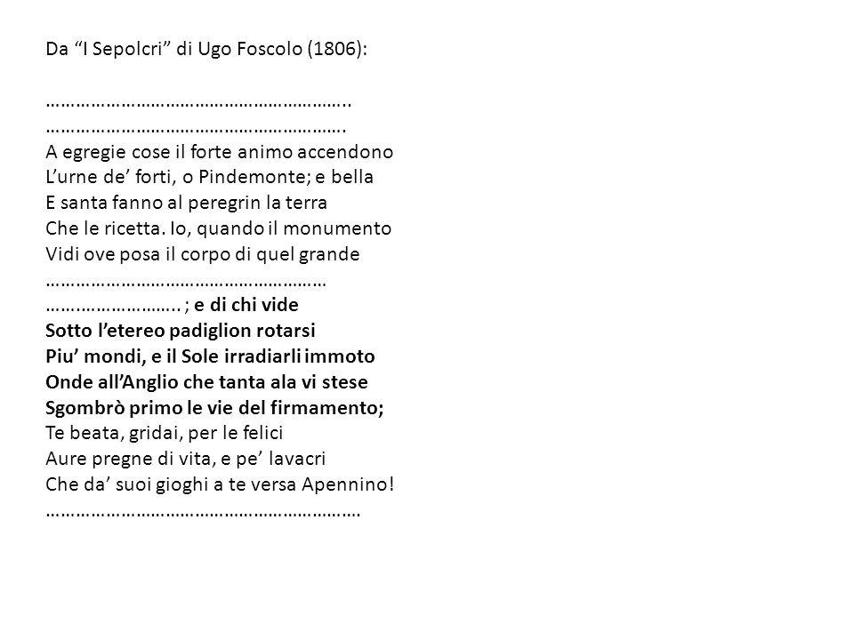 Da I Sepolcri di Ugo Foscolo (1806):