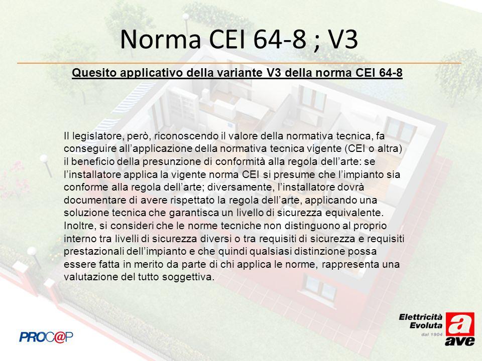 Quesito applicativo della variante V3 della norma CEI 64-8
