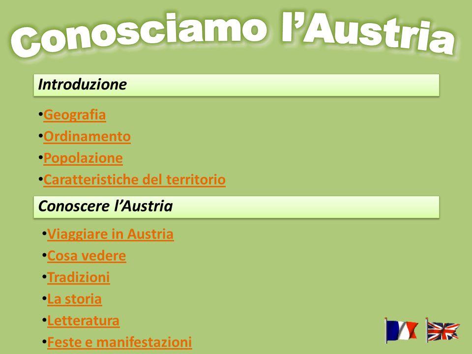 Conosciamo l'Austria Introduzione Conoscere l'Austria Geografia