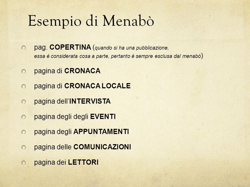 Esempio di Menabò pag. COPERTINA (quando si ha una pubblicazione, essa è considerata cosa a parte, pertanto è sempre esclusa dal menabò)