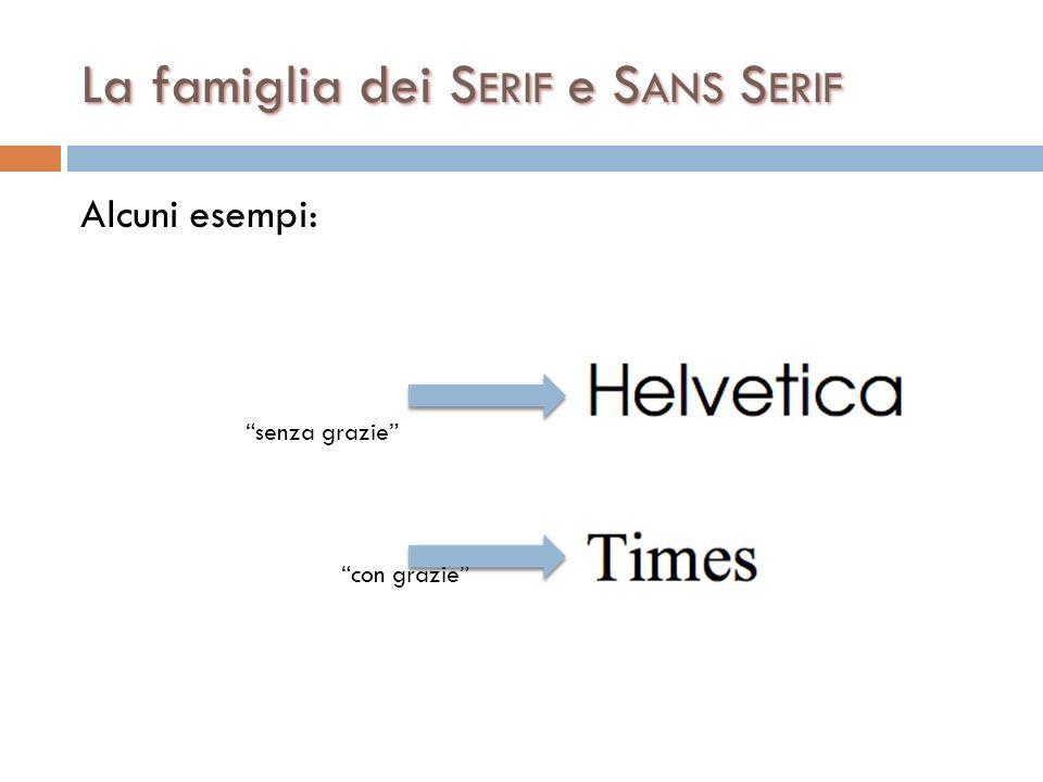 La famiglia dei Serif e Sans Serif