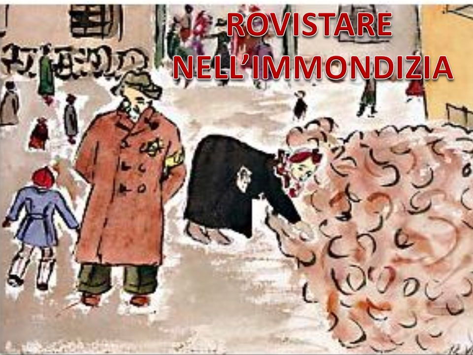 ROVISTARE NELL'IMMONDIZIA