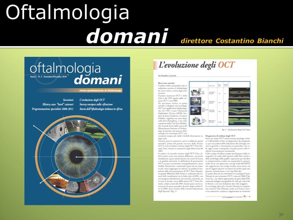Oftalmologia domani direttore Costantino Bianchi
