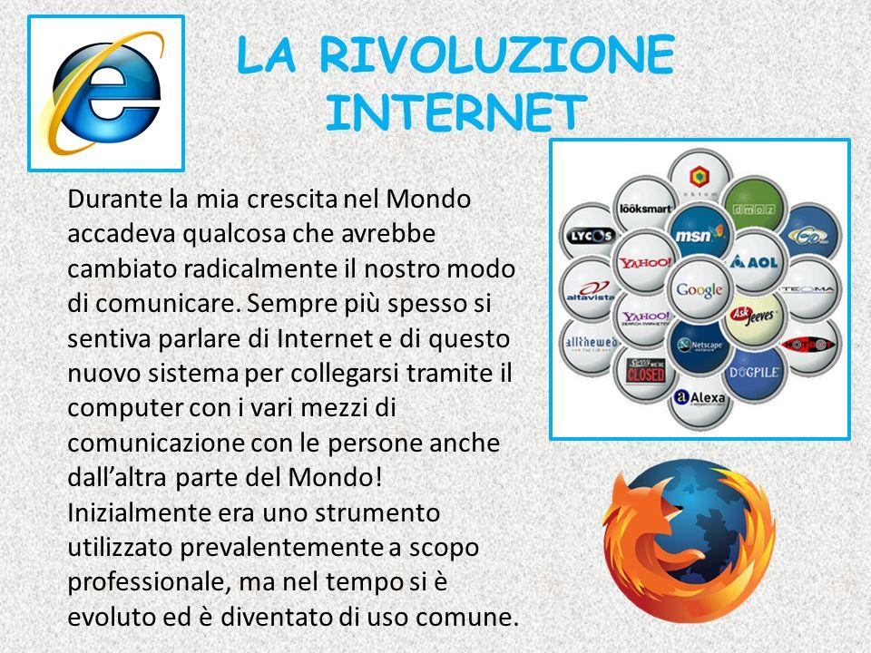 LA RIVOLUZIONE INTERNET