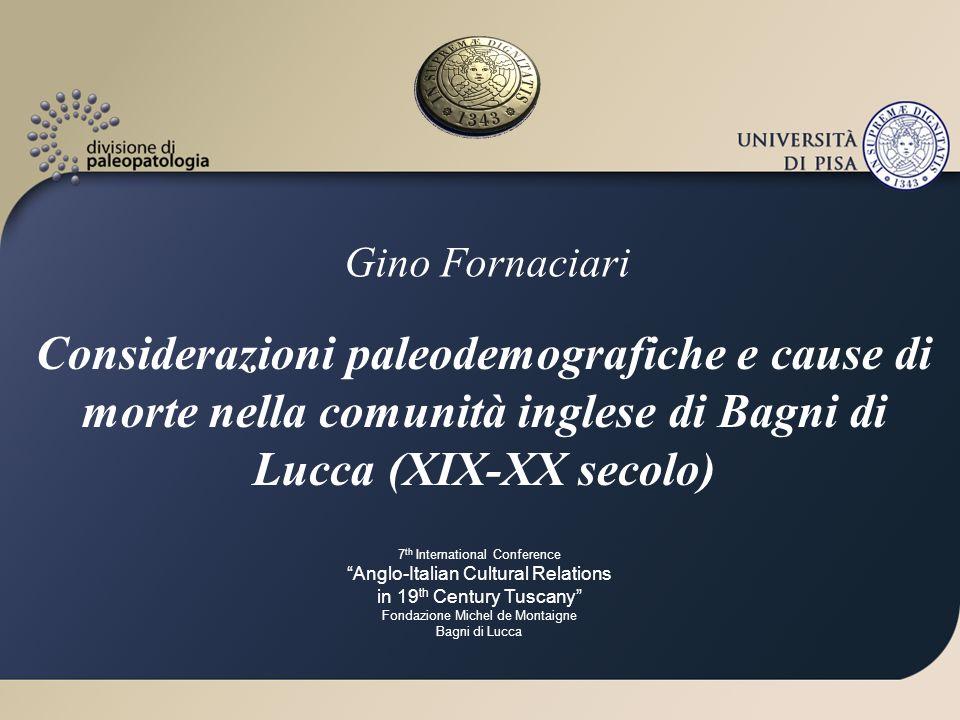 Gino Fornaciari Considerazioni paleodemografiche e cause di morte nella comunità inglese di Bagni di Lucca (XIX-XX secolo)
