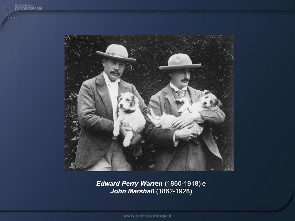 Edward Perry Warren (1860-1918) e John Marshall (1862-1928)