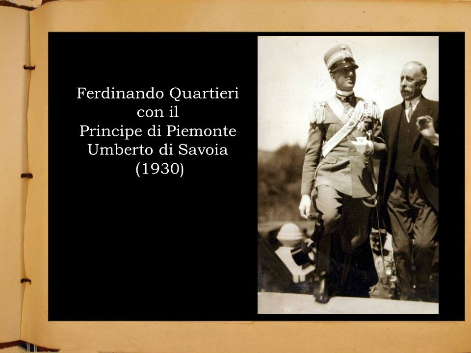 Ferdinando Quartieri con il Principe di Piemonte Umberto di Savoia (1930)
