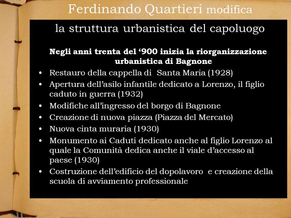 Ferdinando Quartieri modifica la struttura urbanistica del capoluogo