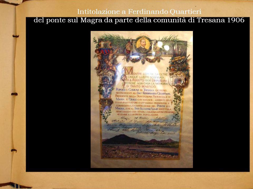 Intitolazione a Ferdinando Quartieri del ponte sul Magra da parte della comunità di Tresana 1906