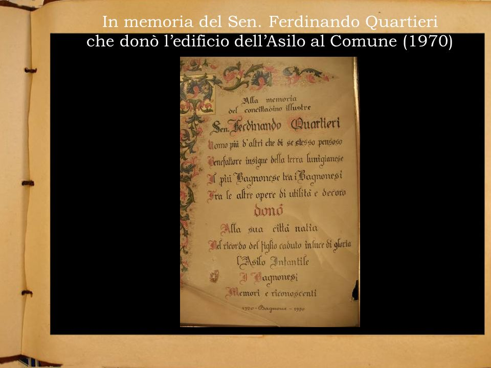 In memoria del Sen. Ferdinando Quartieri che donò l'edificio dell'Asilo al Comune (1970)