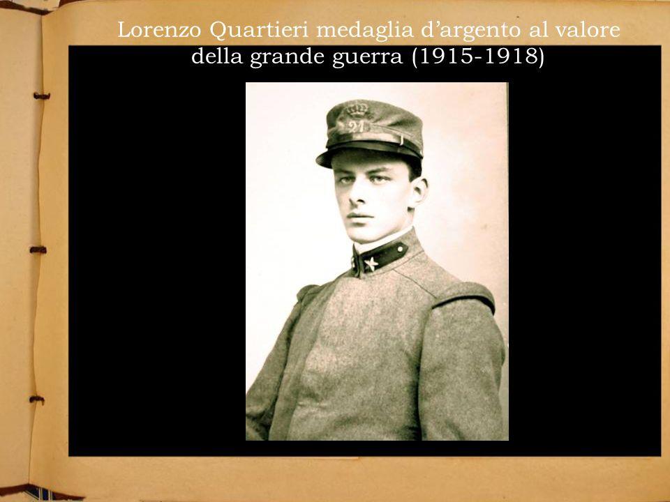 Lorenzo Quartieri medaglia d'argento al valore della grande guerra (1915-1918)