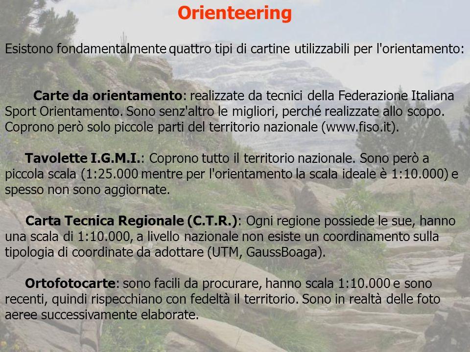 Orienteering Esistono fondamentalmente quattro tipi di cartine utilizzabili per l orientamento: