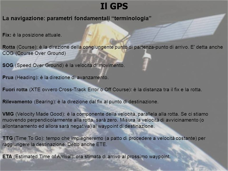 Il GPS La navigazione: parametri fondamentali terminologia