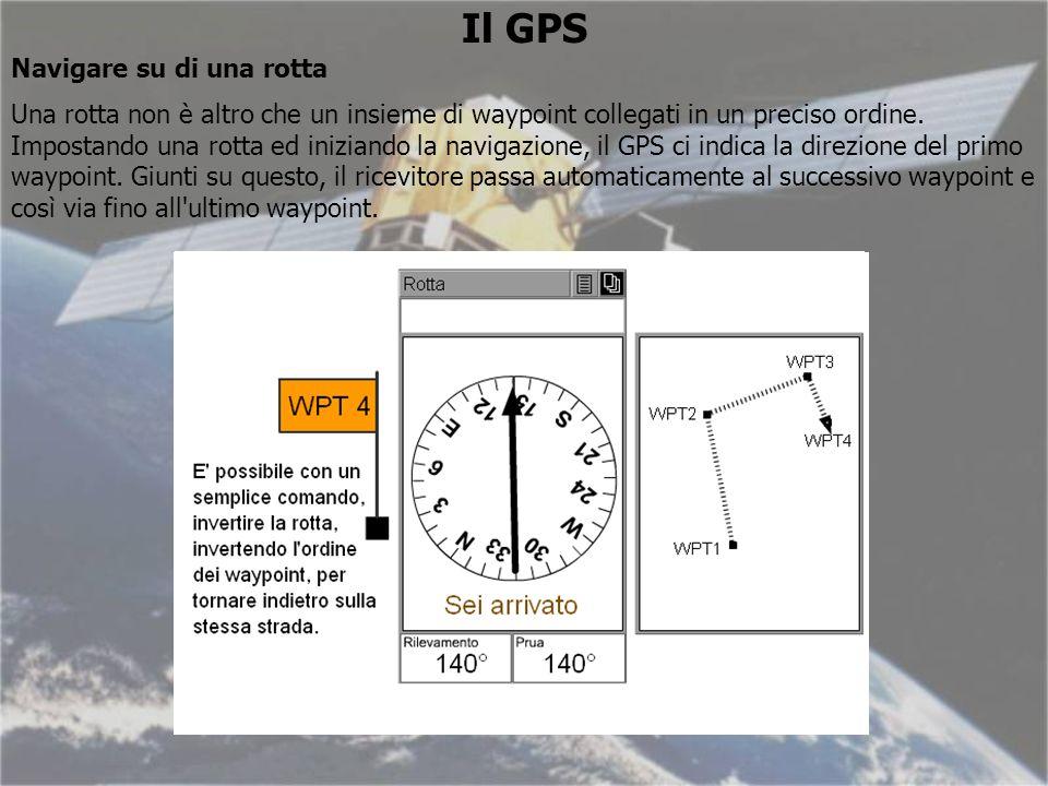 Il GPS Navigare su di una rotta