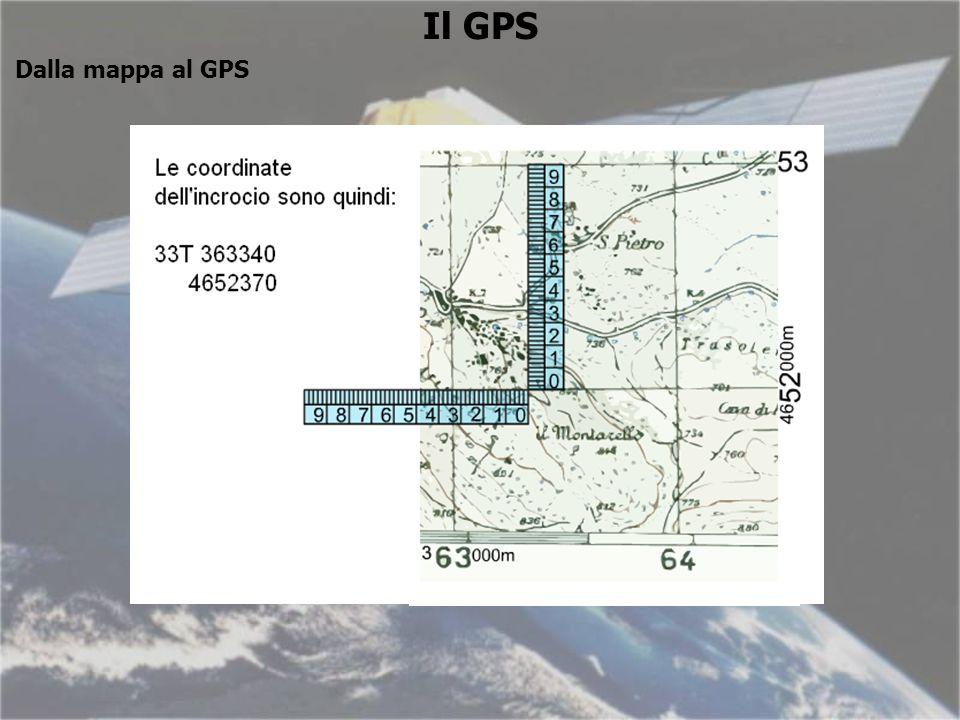 Il GPS Dalla mappa al GPS