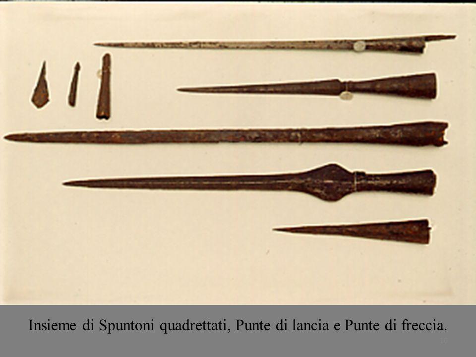 Insieme di Spuntoni quadrettati, Punte di lancia e Punte di freccia.