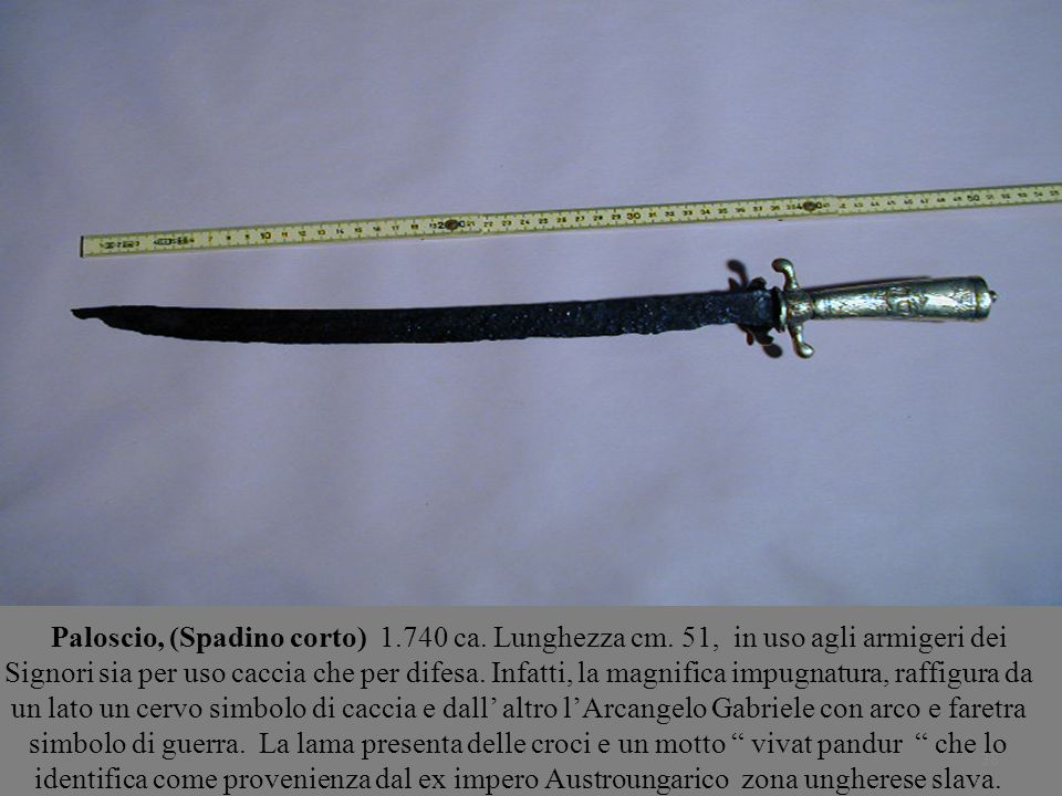 Paloscio, (Spadino corto) 1. 740 ca. Lunghezza cm