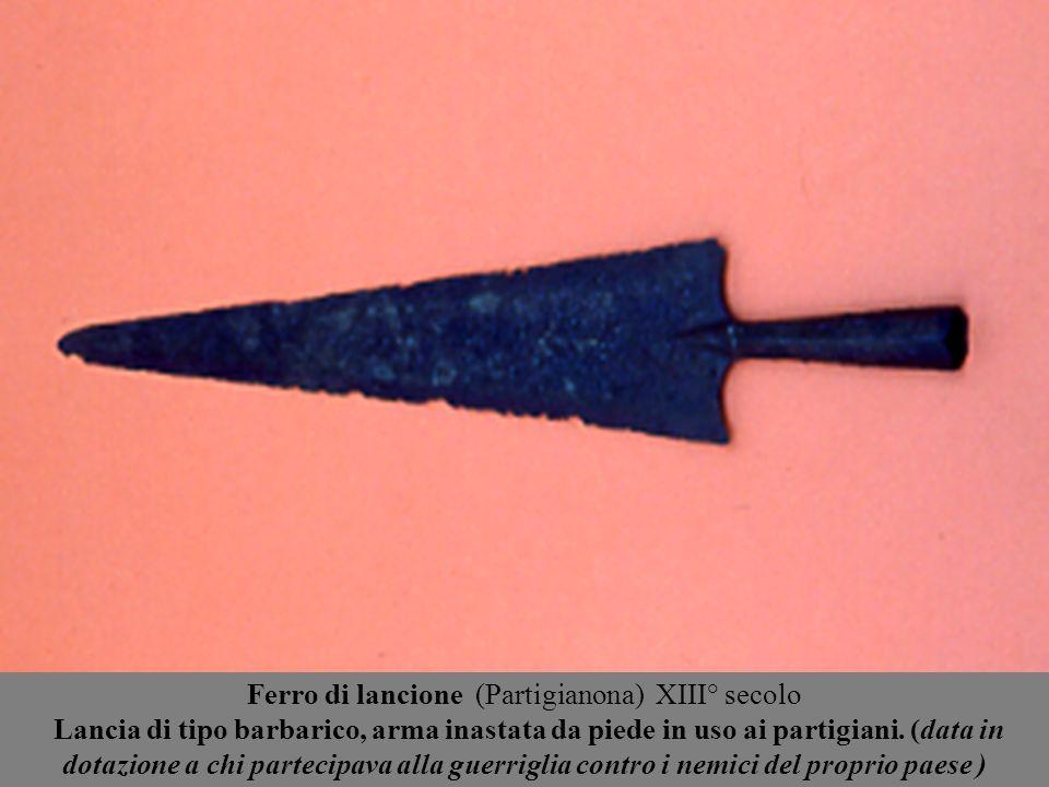 Ferro di lancione (Partigianona) XIII° secolo