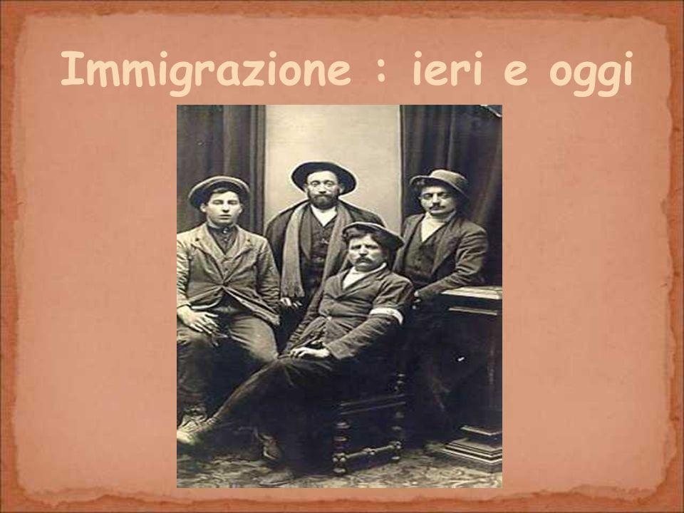 Immigrazione : ieri e oggi