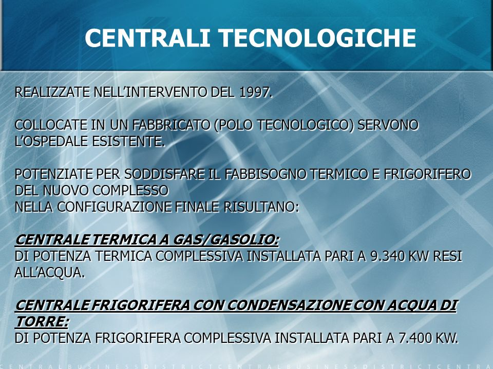 CENTRALI TECNOLOGICHE