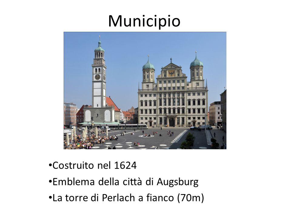 Municipio Costruito nel 1624 Emblema della città di Augsburg
