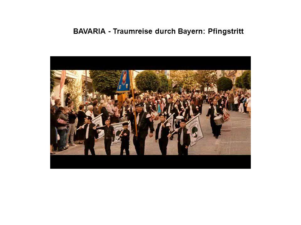 BAVARIA - Traumreise durch Bayern: Pfingstritt