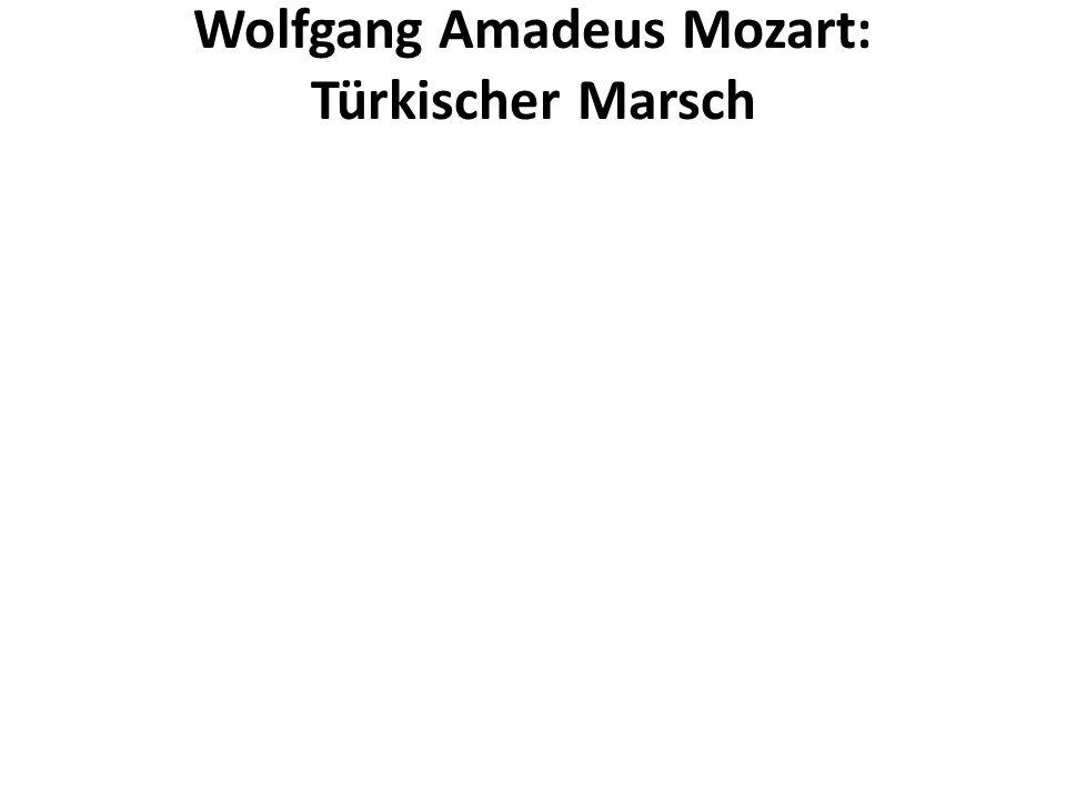 Wolfgang Amadeus Mozart: Türkischer Marsch