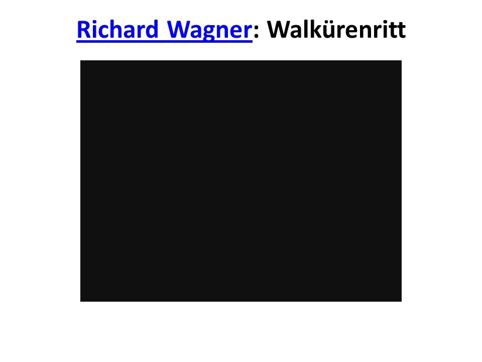 Richard Wagner: Walkürenritt