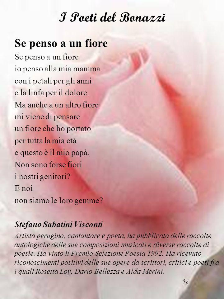 I Poeti del Bonazzi Se penso a un fiore io penso alla mia mamma