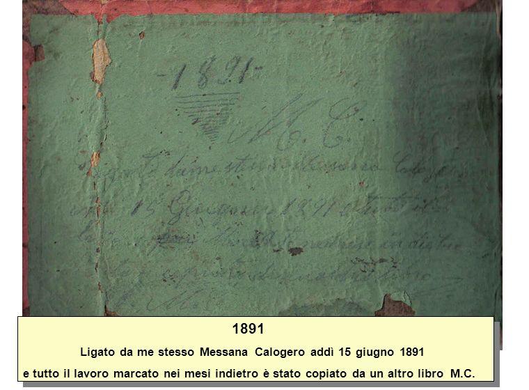 1891 Ligato da me stesso Messana Calogero addì 15 giugno 1891.