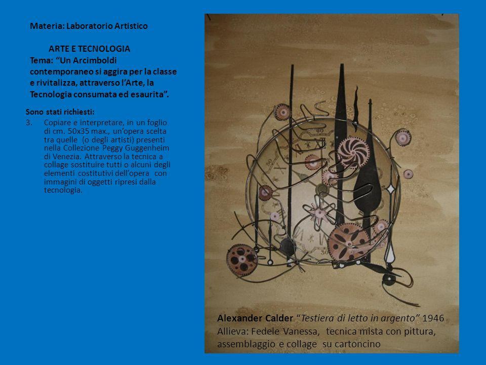 Materia: Laboratorio Artistico ARTE E TECNOLOGIA Tema: Un Arcimboldi contemporaneo si aggira per la classe e rivitalizza, attraverso l'Arte, la Tecnologia consumata ed esaurita .