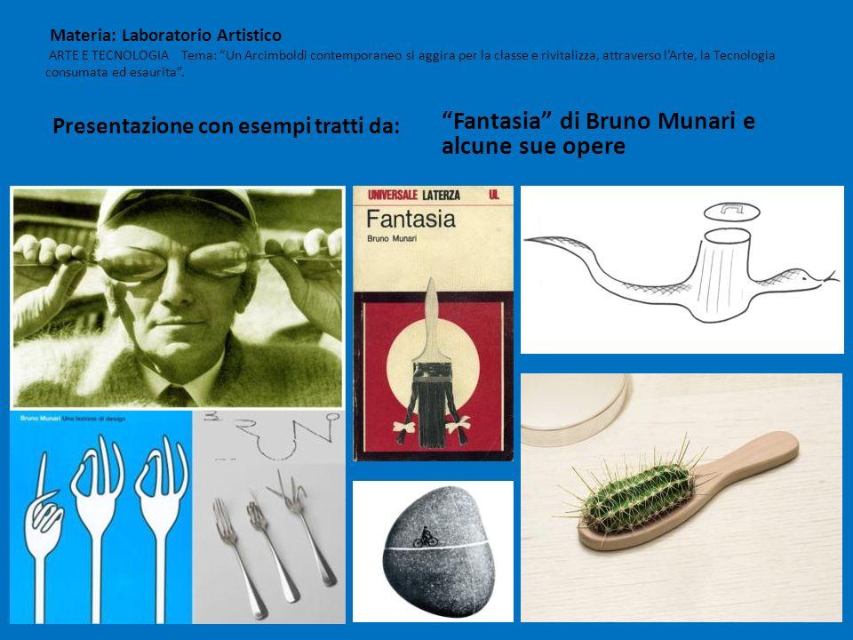 Fantasia di Bruno Munari e alcune sue opere