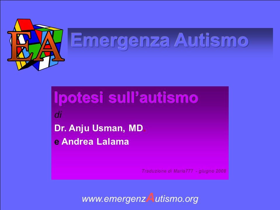 Emergenza Autismo Ipotesi sull'autismo di Dr. Anju Usman, MD.