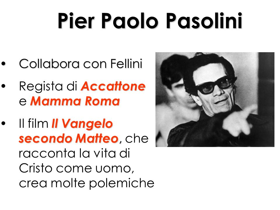 Pier Paolo Pasolini Collabora con Fellini
