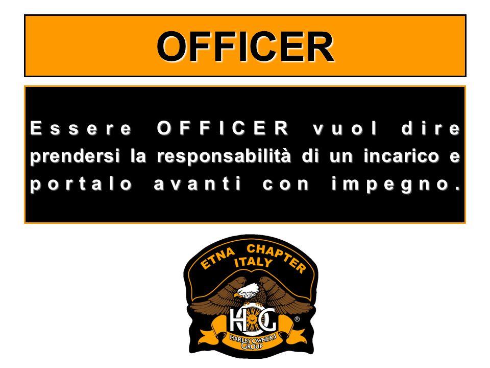 OFFICER Essere OFFICER vuol dire