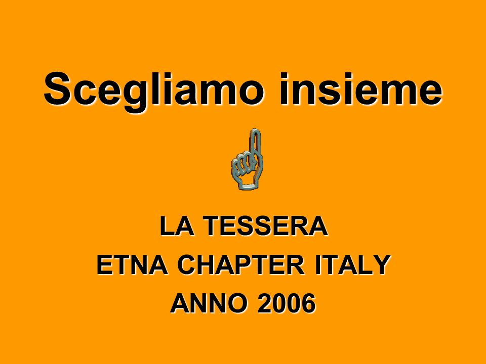 LA TESSERA ETNA CHAPTER ITALY ANNO 2006