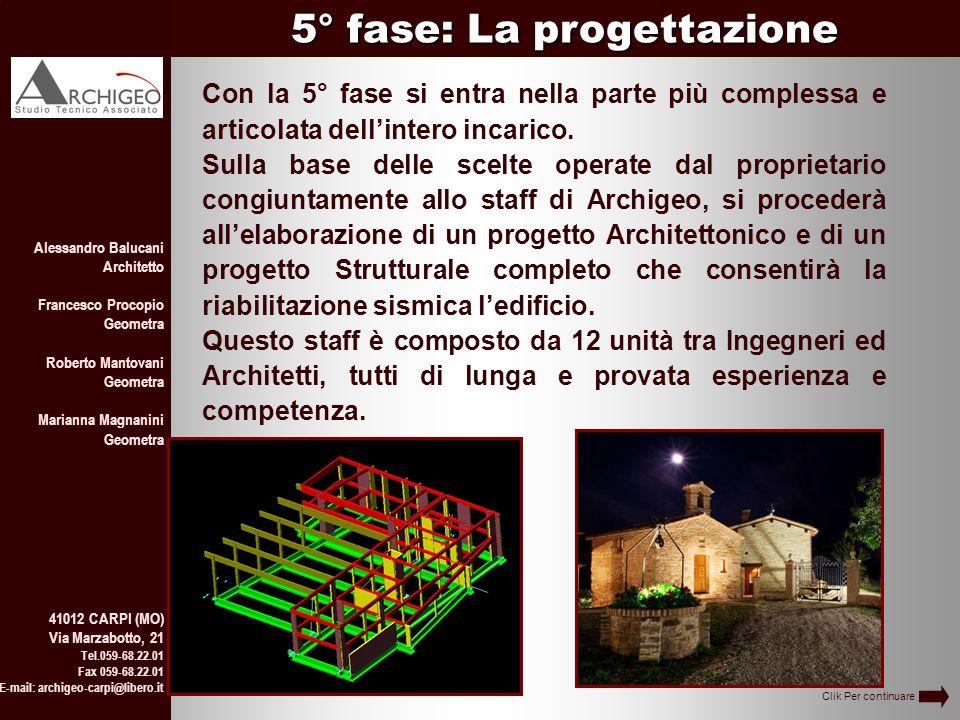 5° fase: La progettazione