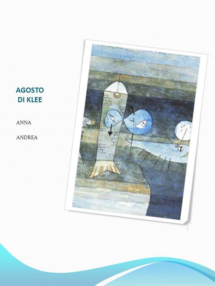 AGOSTO DI KLEE ANNA ANDREA