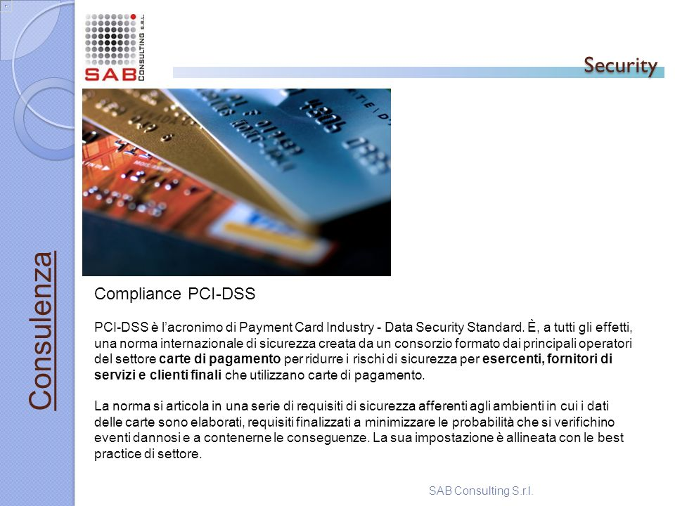 Security Consulenza Compliance PCI-DSS