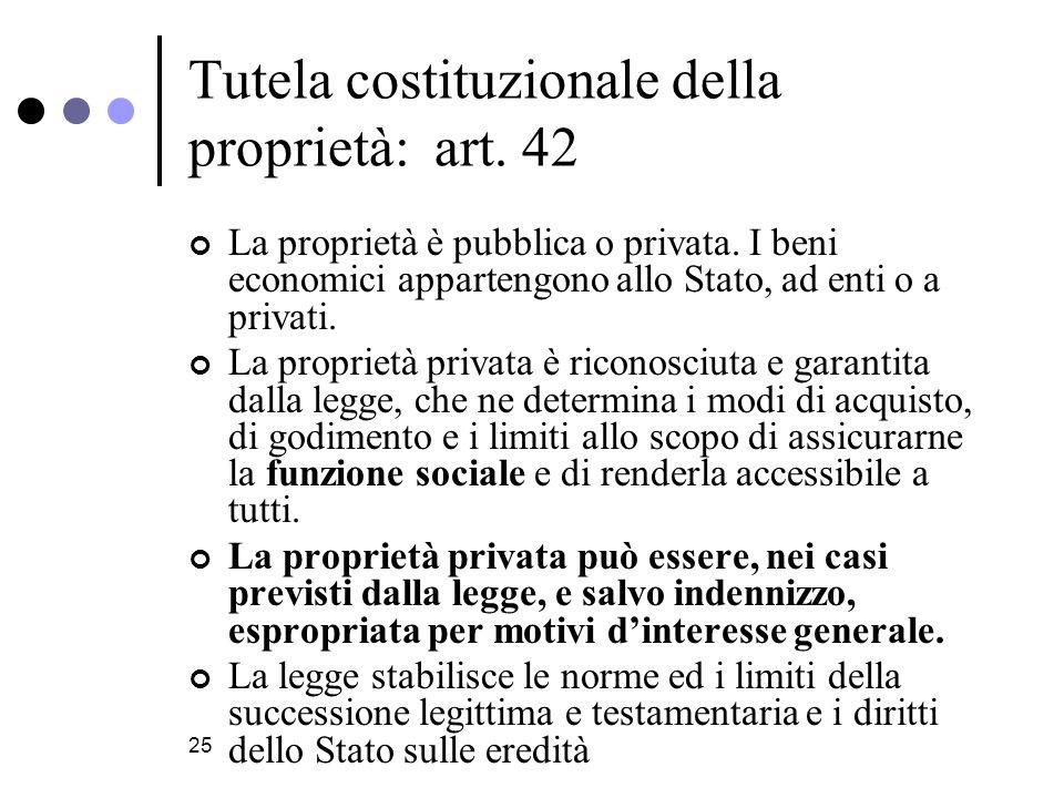 Tutela costituzionale della proprietà: art. 42